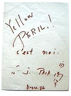 Nam June Paik «Yellow Peril !»