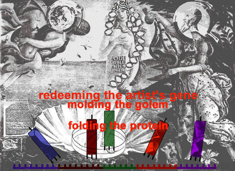 Sonya Rapoport «Redeeming the Gene, Molding the Golem, Folding the Protein»