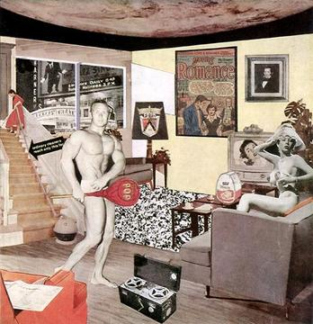 Richard Hamilton, «Just what is it that makes today's homes so different, so appealing?», 1956